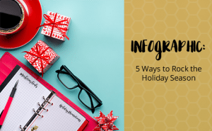 5 Ways to Rock the Holiday Season
