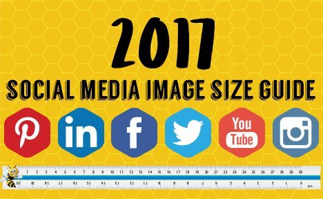 2017 Social Media Image Size Guide [Infographic]