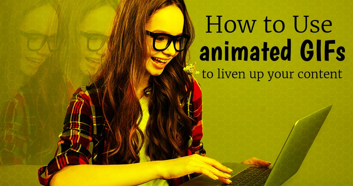 How to Use Animated GIFs to Liven Up Your Content