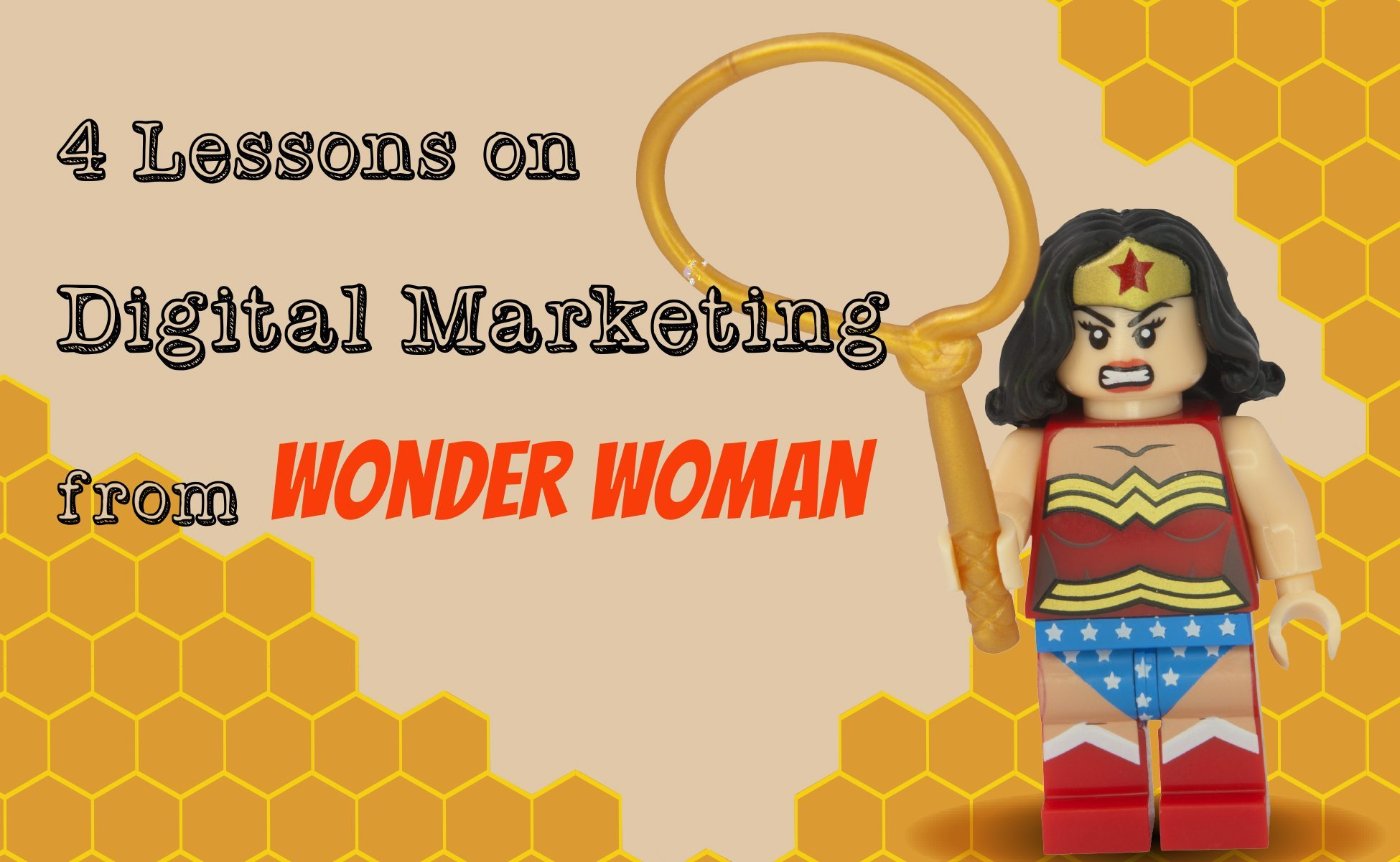 4 Lessons on Digital Marketing from Wonder Woman