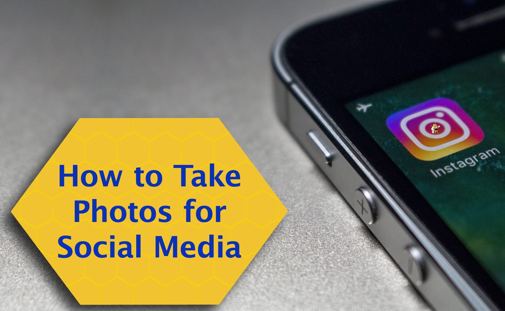 How to Take Photos for Social Media