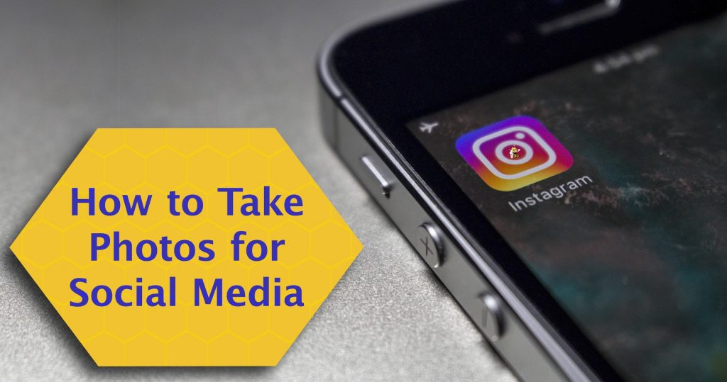 how to take photos for social media HeaderImage