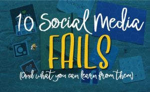 10 Social Media Fails FeaturedImage