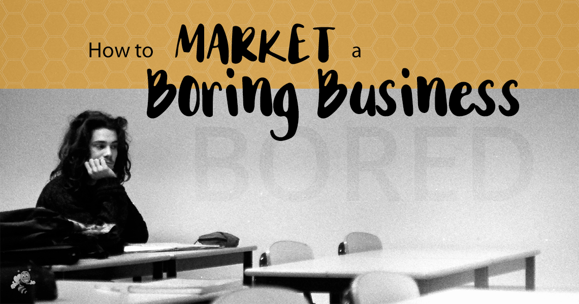 how to market boring business header