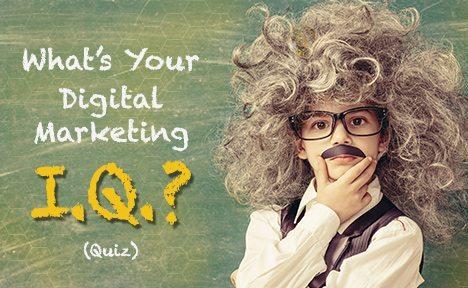 What's Your Digital Marketing IQ? [Quiz]