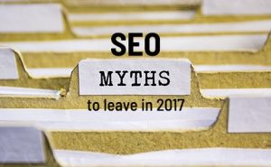 SEO Myths to Leave in 2017 FeaturedImage