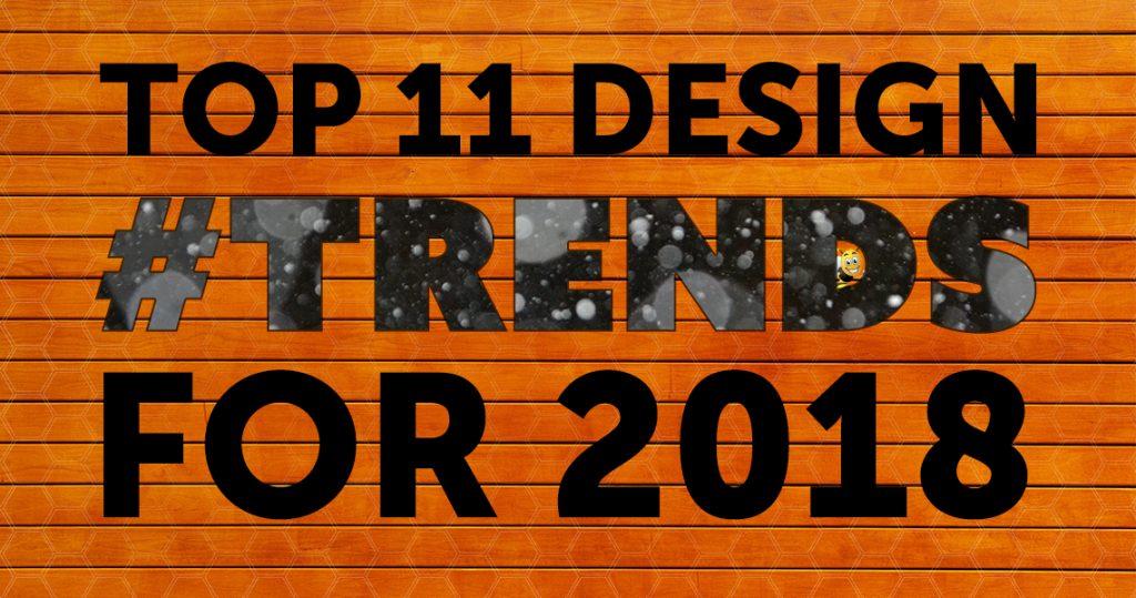 top 11 design trends for 2018 header image