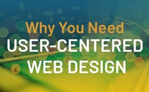 why you need user-centered web design featured image