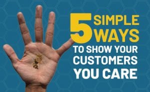 5 Simple Ways to Show Your Customers You Care featured image