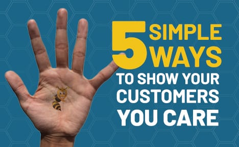 5 Simple Ways to Show Your Customers You Care