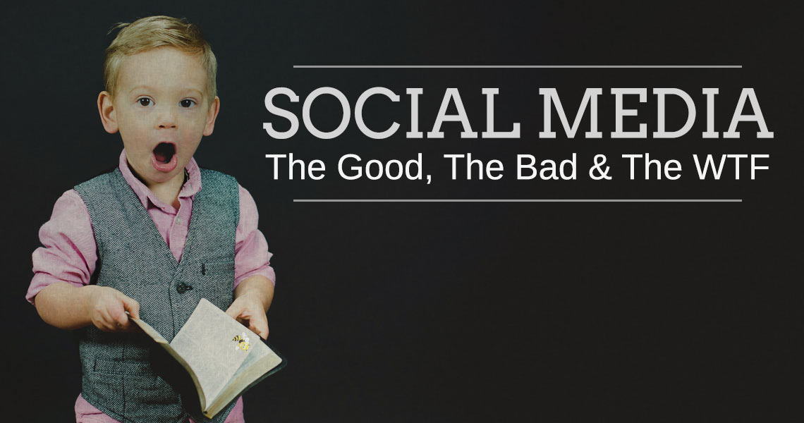 social media the good, the bad and the ugly header image