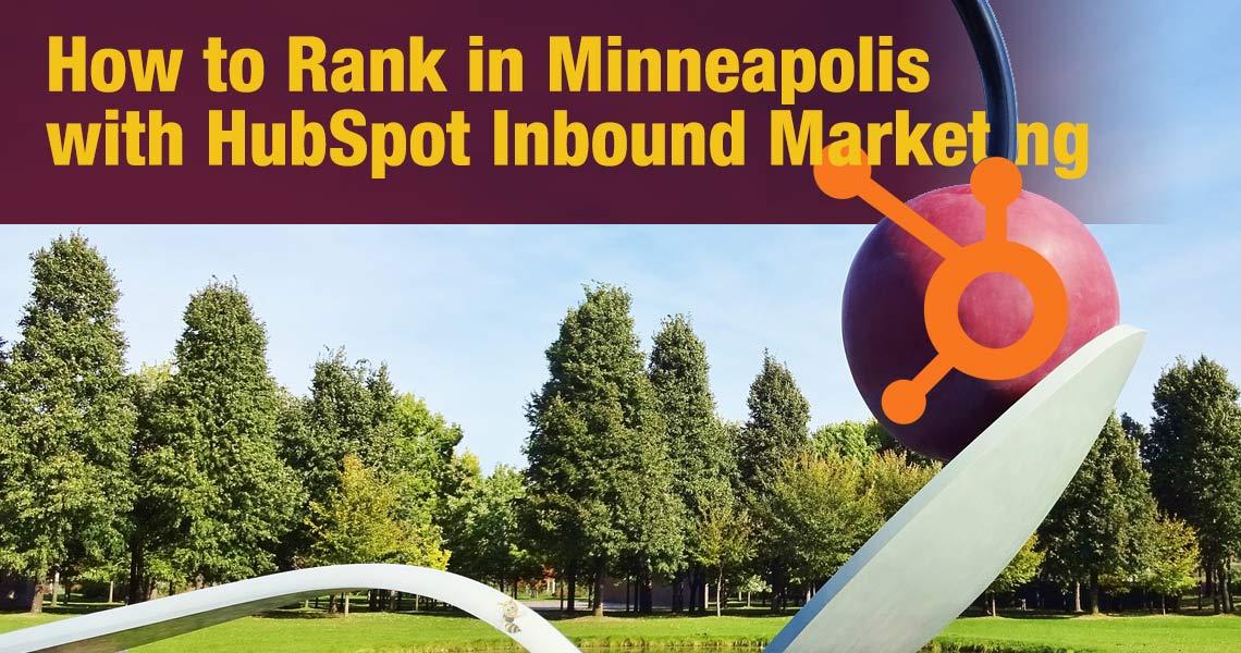 How to Rank in Minneapolis with HubSpot Inbound Marketing headerImage