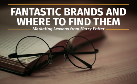 Fantastic Brands and Where to Find Them: Marketing Lessons from Harry Potter