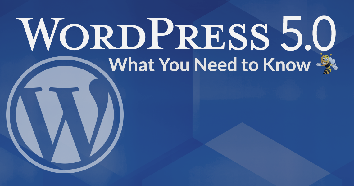WordPress 5.0 What You Need to Know HeaderImage
