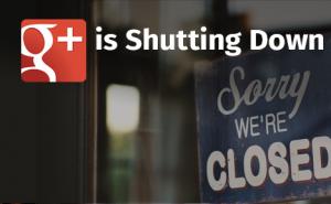 Google+ Is Shutting Down FeaturedImage