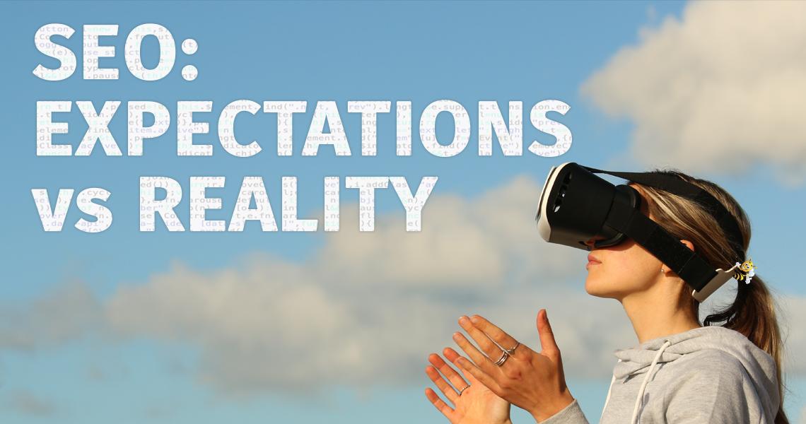 SEO Expectations vs Reality HeaderImage