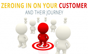 Zeroing in on your customer