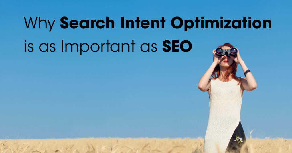 Why Search Intent Optimization is as Important as SEO