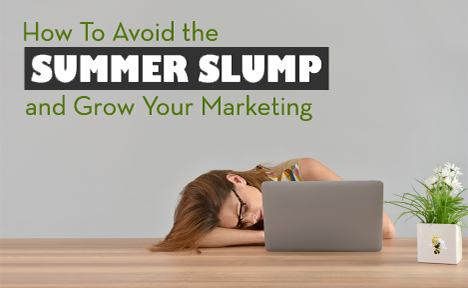 Avoid the Summer Slump: Grow Your Marketing with Growth-Driven Design